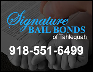 Signature Bail Tahlequah